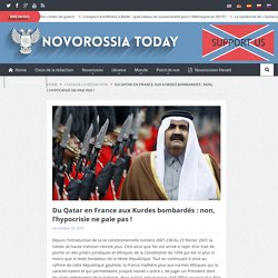 Du Qatar en France aux Kurdes bombardés: non, l'hypocrisie ne paie pas!