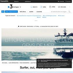 France 3 Bretagne - Surfer, oui, mais pas que !