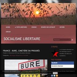 France : Bure, cimetière du progrès