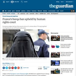 France's burqa ban upheld by human rights court