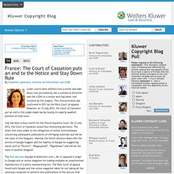 France: The Court of Cassation puts an end to the Notice and Stay Down Rule | Kluwer Copyright Blog
