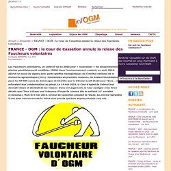 FRANCE - OGM : la Cour de Cassation annule la relaxe des Faucheurs