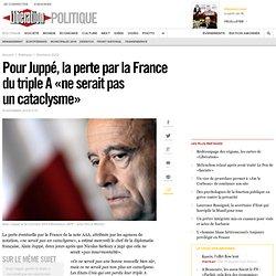 Pour Juppé: « pas uncataclysme»