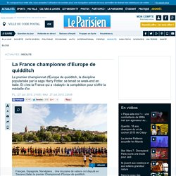 LE PARISIEN - La France championne d'Europe de quidditch