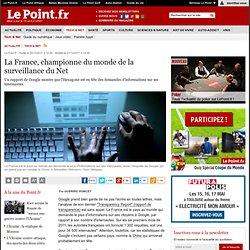 La France, championne du monde de la surveillance du Net