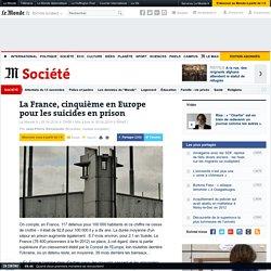 La France, cinquième en Europe pour les suicides en prison