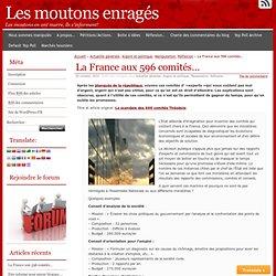 La France aux 596 comités…