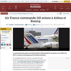 Air France commande 110 avions à Airbus et Boeing