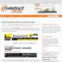 France Info parle du métier de community manager