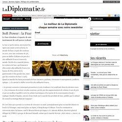 Soft Power : la France peut compter sur le luxe - La Diplomatie.frLa Diplomatie.fr