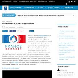 France Connect : il ne reste plus qu'à l'utiliser !