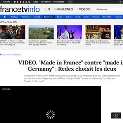 """""""Made in France"""" contre """"made in Germany"""" : Redex choisit les deux"""