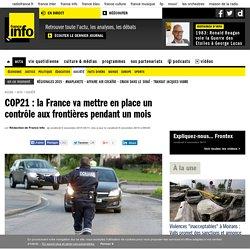 COP21: la France va mettre en place un contrôle aux frontières pendant un mois