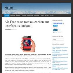Air France se met au coréen sur les réseaux sociaux