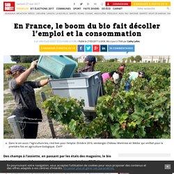 En France, le boom du bio fait décoller l'emploi et la consommation - Sud Oue...
