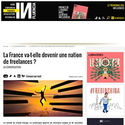 La France va-t-elle devenir une nation de freelances ?