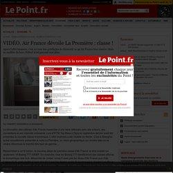 VIDÉO. Air France dévoile La Première : classe !