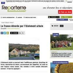 La France dévorée par l'étalement urbain [ressource]