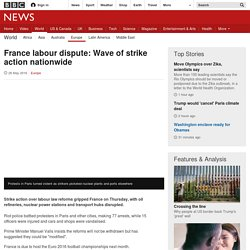 France labour dispute: Wave of strike action nationwide