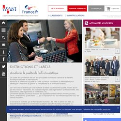 Atout France - Distinctions et labels