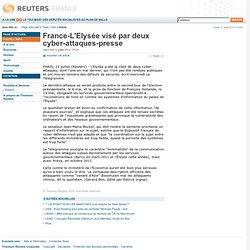 France-L'Elysée visé par deux cyber-attaques-presse