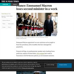 Times - France: Emmanuel Macron loses second minister in a week