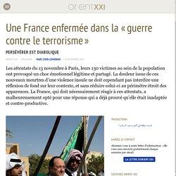 Une France enfermée dans la « guerre contre le terrorisme »