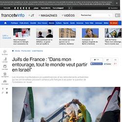 """Juifs de France : """"Dans mon entourage, tout le monde veut partir en Israël"""""""