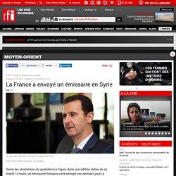 La France a envoyé un émissaire en Syrie - Moyen-Orient