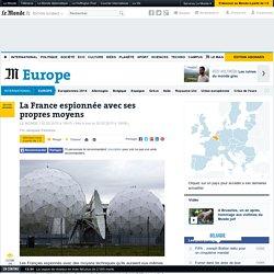 La France espionnée avec ses propres moyens