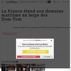 La France étend son domaine maritime au large des Dom-Tom