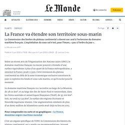 La France va étendre son territoire sous-marin