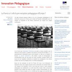 La France a-t-elle la pire exception pédagogique d'Europe ?