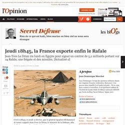 Jeudi 18h45, la France exporte enfin le Rafale