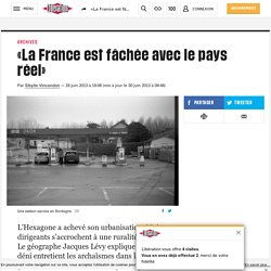 «La France est fâchée avec le pays réel»