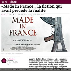 «Made in France», la fiction qui avait précédé la réalité