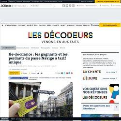 Ile-de-France: les gagnants et les perdants du passe Navigo à tarif unique