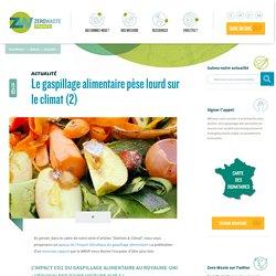 ZEROWASTE 15/03/15 Le gaspillage alimentaire pèse lourd sur le climat (2)