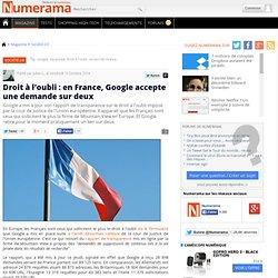 (Article) Droit à l'oubli : en France, Google accepte une demande sur deux