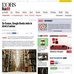 En France, Google Books viole le droit d'auteur