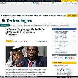 La France n'a pas signé le traité de l'ONU sur la gouvernance d'Internet
