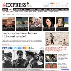 France secret links to Nazi Holocaust revealed