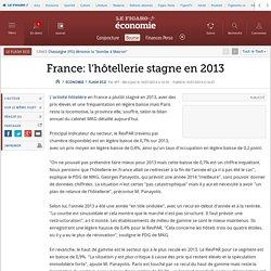 France: l'hôtellerie stagne en 2013