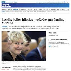 France: Les dix belles idioties proférées par Nadine Morano