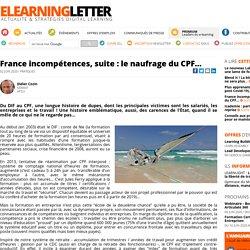 France incompétences, suite : le naufrage du CPF…