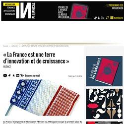 « La France est une terre dinnovation et de croissance »