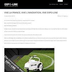 VIVE LA FRANCE, VIVE L'INNOVATION, VIVE EXPO-LINE