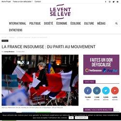 La France insoumise : du parti au mouvement