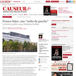 "France Inter, une ""radio de gauche"" - Causeur.fr"