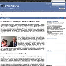 Ile-de-France : Des internats pour la réussite de tous les élèves